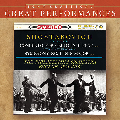 Play & Download Shostakovich: Symphony No. 1; Cello Concerto [Great Performances] by Various Artists | Napster