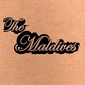 Play & Download The Maldives by The Maldives | Napster