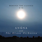 Behind the Closed Eye by Anúna