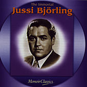 Play & Download The Immortal Jussi Bjorling: Music Of Verdi, Ponchielli, Puccini, Meyerbeer, Bizet, Massenet, Gounod, Leoncavallo, Giordano And Mascagni by Jussi Bjorling | Napster