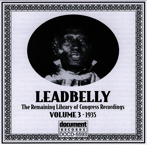 Play & Download Leadbelly ARC & Library of Congress Recordings Vol. 3 (1935) by Leadbelly | Napster