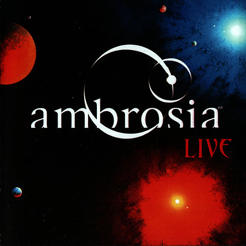 Live by Ambrosia