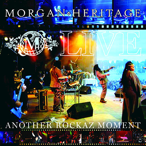Play & Download LIVE Another Rockaz Moment by Morgan Heritage | Napster
