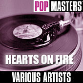 Play & Download Pop Masters: Hearts On Fire by Various Artists | Napster