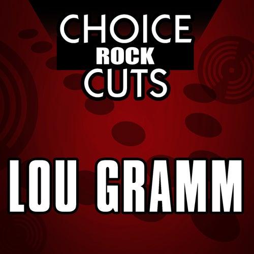 Choice Rock Cuts by Lou Gramm