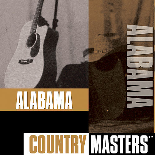 Play & Download Country Masters by Alabama | Napster