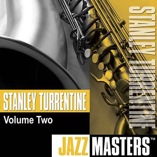Jazz Masters, Vol. 2 by Stanley Turrentine
