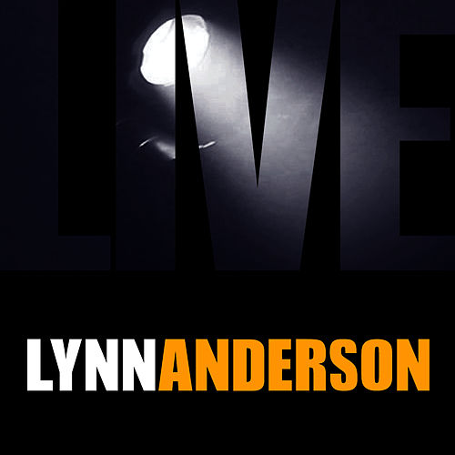 Play & Download Lynn Anderson Live by Lynn Anderson | Napster