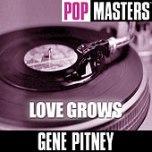 Pop Masters: Love Grows by Gene Pitney