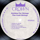 Play & Download Holiday For Strings by The Lush Strings | Napster
