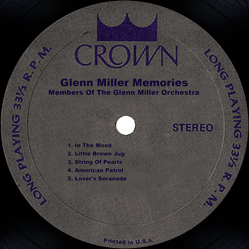 Play & Download Glenn Miller Memories by Glenn Miller | Napster