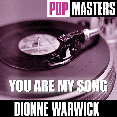 Play & Download Pop Masters: You Are My Song by Dionne Warwick | Napster