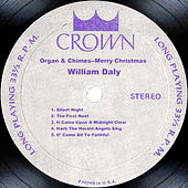 Organ & Chimes--Merry Christmas by William Daly
