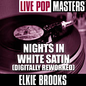 Live Pop Masters: Nights In White Satin (Digitally Reworked) by Elkie Brooks