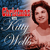 Play & Download Christmas with Kitty Wells by Kitty Wells | Napster