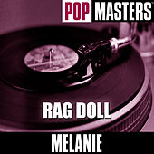 Play & Download Pop Masters: Rag Doll by Melanie | Napster