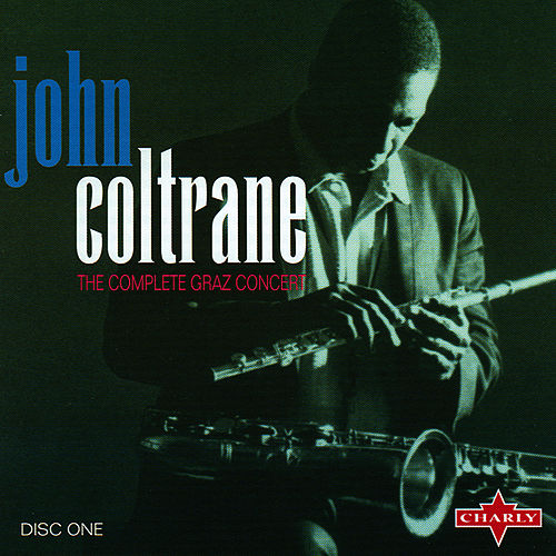 The Complete Graz Concert CD1 by John Coltrane