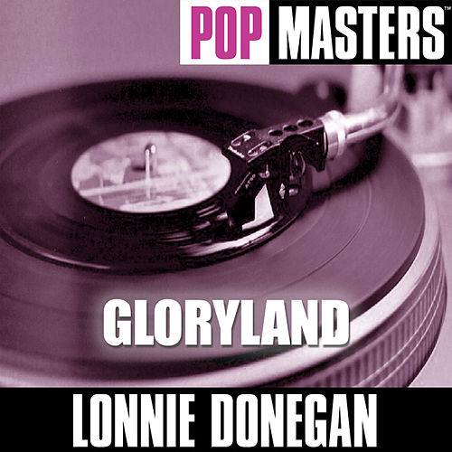 Pop Masters: Gloryland by Lonnie Donegan
