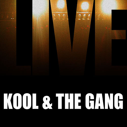 Kool & The Gang Live by Kool & the Gang