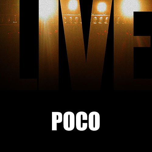 Play & Download Poco Live by Poco | Napster