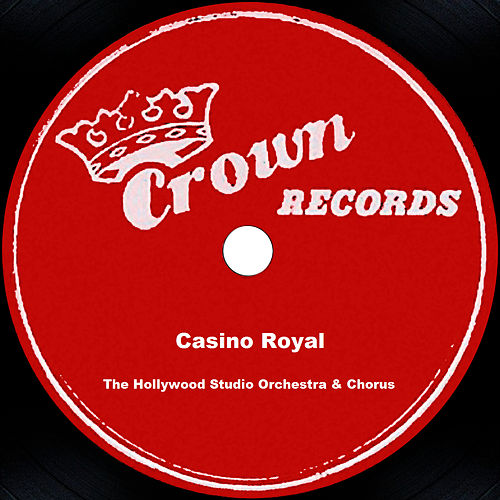 Casino Royale by The Hollywood Studio Orchestra & Chorus