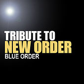 Tribute To New Order - Blue Order by Various Artists