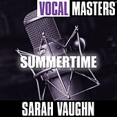 Vocal Masters: Summertime by Sarah Vaughan