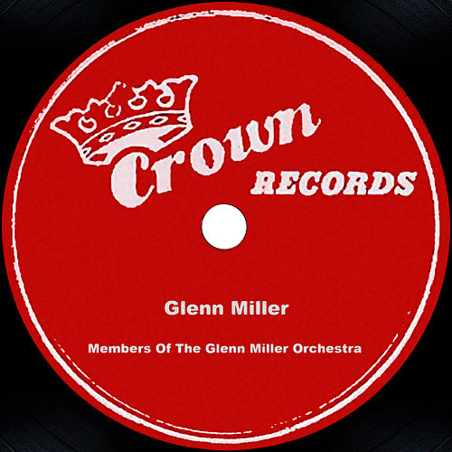 Play & Download Glenn Miller by Glenn Miller | Napster
