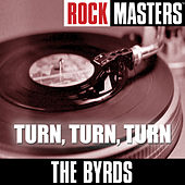 Rock Masters: Turn, Turn, Turn by The Byrds