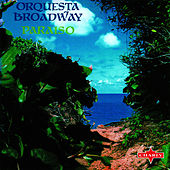 Paraiso by Orquesta Broadway