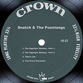 Play & Download Snatch & The Poontangs by Snatch & The Poontangs | Napster