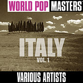 Play & Download World Pop Masters: Italy, Vol. 1 by Various Artists | Napster