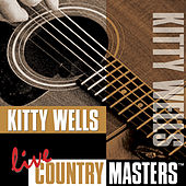 Play & Download Live Country Masters by Kitty Wells | Napster