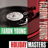 Play & Download Holiday Masters by Faron Young | Napster