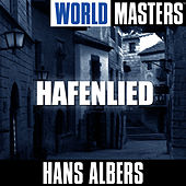 World Masters: Hafenlied by Hans Albers