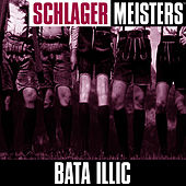 Schlager Masters: by Bata Illic