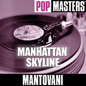 Pop Masters: Manhattan Skyline by Mantovani