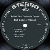 Swingin' With The Saddle Tramps by The Saddle Tramps