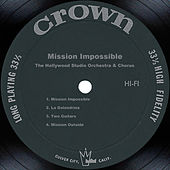 Mission Impossible by The Hollywood Studio Orchestra & Chorus