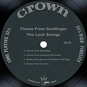Theme From Goldfinger by The Lush Strings