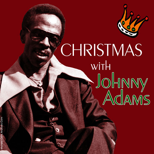 Play & Download Christmas With Johnny Adams by Johnny Adams | Napster