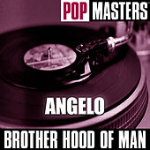 Play & Download Pop Masters: Angelo by Brotherhood Of Man | Napster