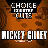 Choice Country Cuts, Vol. 2 by Mickey Gilley