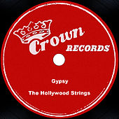 Gypsy by The Hollywood Strings