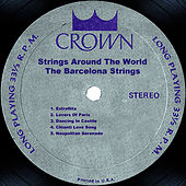Strings Around The World by The Barcelona Strings