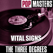 Pop Masters: Vital Signs by The Three Degrees