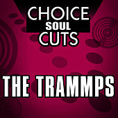 Choice Soul Cuts by The Trammps