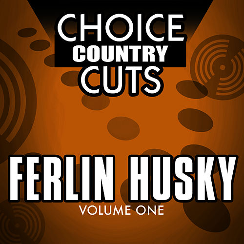 Choice Country Cuts by Ferlin Husky
