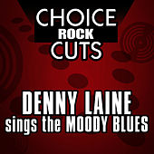 Choice Rock Cuts by Denny Laine