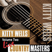 Play & Download Live Country Masters, Vol. 2 by Kitty Wells | Napster